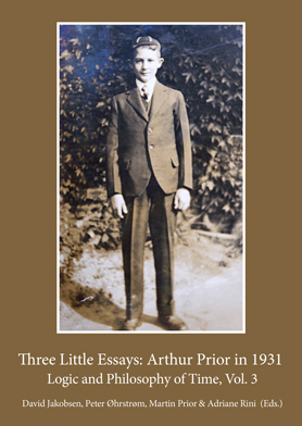 Three Little Essays: Arthur Prior in 1931